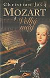 Mozart - Velký mág