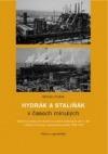 Hydrák a Staliňák v časech minulých
