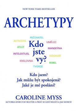 Archetypy: Kdo jste vy? obálka knihy