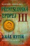 Král rytíř Přemysl Otakar II. obálka knihy