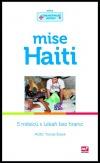 Mise Haiti: 5 měsíců s Lékaři bez hranic