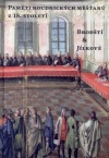 Paměti roudnických měšťanů z 18. století. Brodští & Jílkové