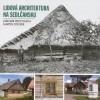 Lidová architektura na Sedlčansku