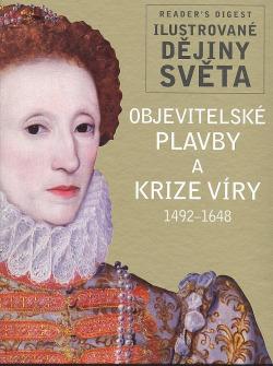 Objevitelské plavby a krize víry: 1492-1648 obálka knihy