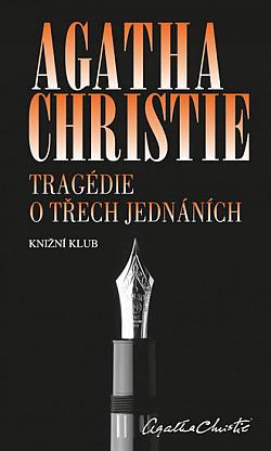 Tragédie o třech jednáních obálka knihy