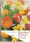 Skleníkové květiny k řezu