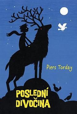 Piers Torday - Poslední divočina (#1)