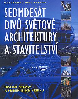 Sedmdesát divů světové architektury a stavitelství obálka knihy