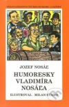 Humoresky Vladimíra Nosáľa