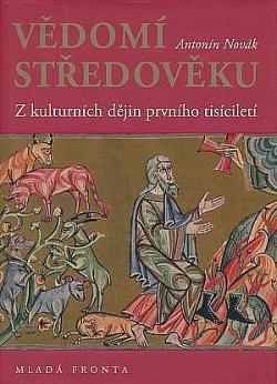Vědomí středověku: Z kulturních dějin prvního tisíciletí. obálka knihy