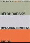 Vzpoury II - Bělohradský, Schwarzenberg, Sidon