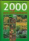 2000 rad pro naše zahrádkáře