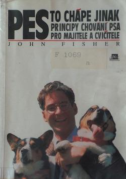 Pes to chápe jinak: principy chování psa pro majitele a cvičitele obálka knihy