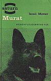 Murat: Příběhy služebního psa