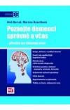 Poznejte demenci správně a včas - příručka pro klinickou praxi