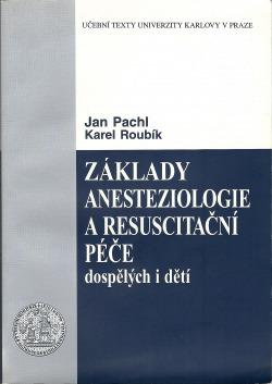 Základy anesteziologie a resuscitační péče dospělých i dětí obálka knihy