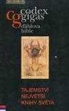 Codex gigas - Ďáblova bible: tajemství největší knihy světa
