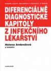 Diferenciálně diagnostické kapitoly z infekčního lékařství