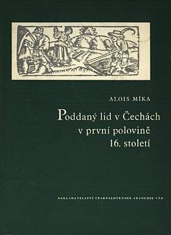 Poddaný lid v Čechách v první polovině 16. století obálka knihy