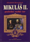 Mikuláš II. - poslední ruský car