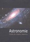 Astronomie -  cesta do hlubin vesmíru