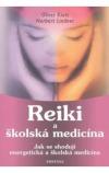 Reiki a školská medicína -