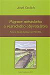 Migrace městského a vesnického obyvatelstva. Farnost České Budějovice 1750-1824