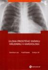 Úloha prostého snímku hrudníku v kardiologii obálka knihy