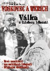 Voskovec a Werich - Válka s lidskou blbostí obálka knihy