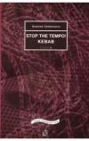 Stop the tempo! / Kebab