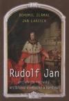 Rudolf Jan, arcivévoda rakouský, arcibiskup olomoucký a kardinál