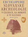 Encyklopedie slovanské archeologie v Čechách, na Moravě a ve Slezsku