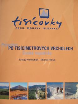 Tisícovky Čech, Moravy a Slezska - Průvodce po tisícimetrových vrcholech České republiky obálka knihy
