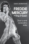 Freddie Mercury - The King of Queen obálka knihy