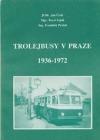 Trolejbusy v Praze 1936-1972 obálka knihy