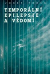 Temporální epilepsie a vědomí
