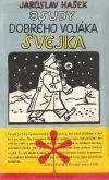Osudy dobrého vojáka Švejka za světové války I., II.