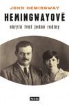 Hemingwayové - Skrytá tvář jedné rodiny