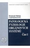 Patologická fyziologie orgánových systémů - část I