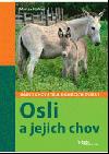 Osli a jejich chov - rádce chovatele domácích zvířat