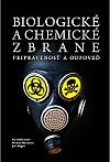 Biologické a chemické zbrane – pripravenosť a odpoveď