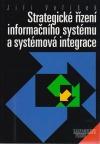 Strategické řízení informačního systému a systémová integrace