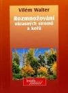 Rozmnožování okrasných stromů a keřů