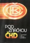 Pod značkou ČKD - Devadesát let výroby lokomotiv