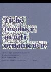 Tiché revoluce uvnitř ornamentu