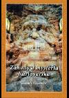 Záhady a mystéria Karlovarska