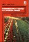 Rozmnožování ovocných a okrasných dřevin