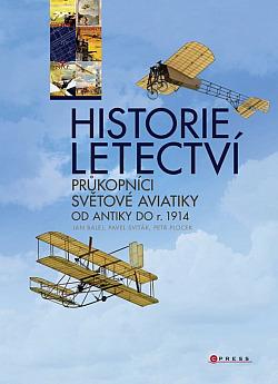 Historie letectví - průkopníci světové aviatiky do r. 1914