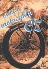 Přehled motocyklů ČZ