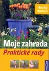 Moje zahrada - Praktické rady